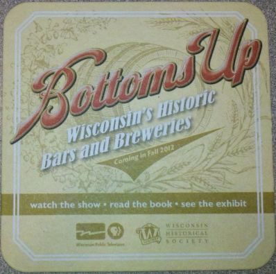 "Promotional materials for ""Bottoms Up"" cleverly included bar-style coasters. Photo by The Conscientious Omnivore (CC BY-NC-ND 3.0)"