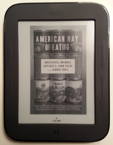 I read Tracie McMillan's The American Way of Eating as an e-book. Photo by The Conscientious Omnivore (CC BY-NC-ND 3.0)